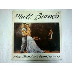 Matt Bianco – сингъл More Than I Can Bear (Remix)