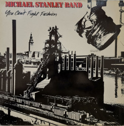 Michael Stanley Band – албум You Can't Fight Fashion