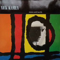 Nick Kamen – албум Move Until We Fly