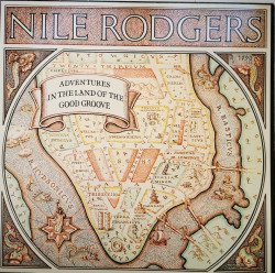 Nile Rodgers ‎– албум Adventures In The Land Of The Good Groove
