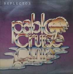 Pablo Cruise – албум Reflector