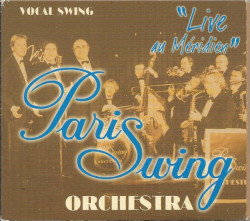 Paris Swing Orchestra ‎– албум Live Au Méridien (CD)