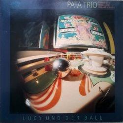 Pata Trio - Norbert Stein, Hennes Hehn, Reinhard Kobialka – албум Lucy Und Der Ball