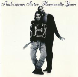 Shakespears Sister – албум Hormonally Yours (CD)