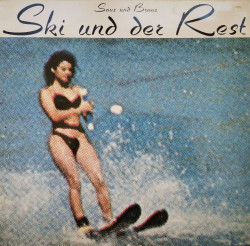Ski Und Der Rest – албум Saus Und Braus