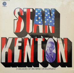 Stan Kenton – албум 3 Decades Of Big Band Development