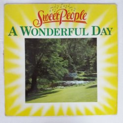 Sweet People ‎– албум A Wonderful Day