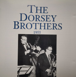 The Dorsey Brothers 1955 (CD)