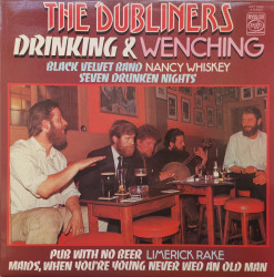 The Dubliners ‎– албум Drinking & Wenching