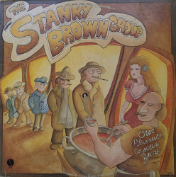 The Stanky Brown Group – албум Our Pleasure To Serve You