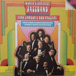 The World's Greatest Jazzband Of Yank Lawson & Bob Haggart ‎– албум The World's Greatest Jazzband Of Yank Lawson & Bob Haggart