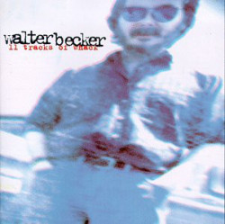 Walter Becker ‎– албум 11 Tracks Of Whack (CD)
