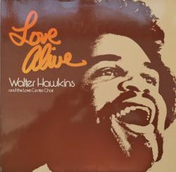 Walter Hawkins And The Love Center Choir – албум Love Alive