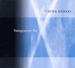 Xavier Naidoo – албум Telegramm Für X (CD)