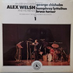Alex Welsh Featuring George Chisholm, Humphrey Lyttelton, Bruce Turner ‎– албум An Evening With Alex Welsh And His Friends (Part 1)