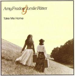 Amy Fradon & Leslie Ritter – Take Me Home (CD)
