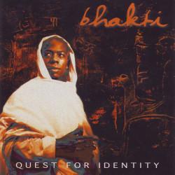Bhakti – албум Quest For Identity (CD)