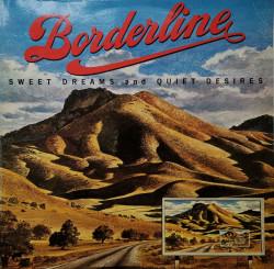Borderline – албум Sweet Dreams And Quiet Desires