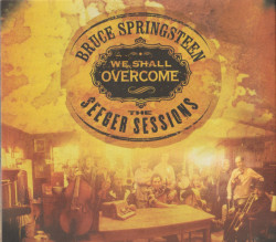 Bruce Springsteen ‎– албум We Shall Overcome: The Seeger Sessions (CD)