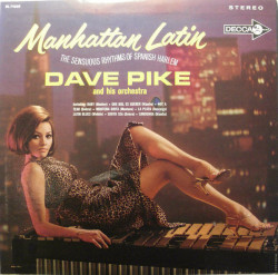 Dave Pike And His Orchestra ‎– албум Manhattan Latin (The Sensuous Rhythms Of Spanish Harlem) (CD)