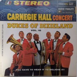 Dukes Of Dixieland ‎– албум Carnegie Hall Concert, Vol. 10