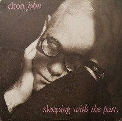 Elton John ‎– албум Sleeping With The Past