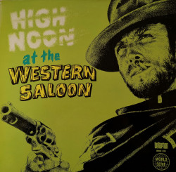 Fuzzy Walker And His Hilbilly's ‎– албум High Noon At The Western Saloon