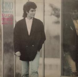Gino Vannelli – албум Big Dreamers Never Sleep