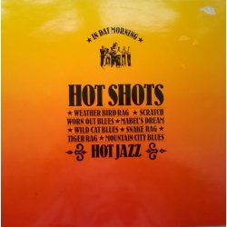 Hot Shots ‎– албум In Dat Morning