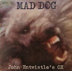 John Entwistle's Ox – албум Mad Dog