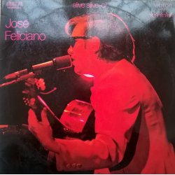 José Feliciano ‎– албум Alive Alive-o! Live At London Palladium