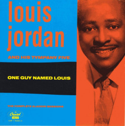 Louis Jordan ‎– албум One Guy Named Louis: The Complete Aladdin Sessions (CD)