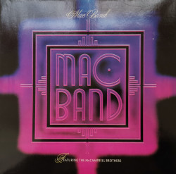 Mac Band Featuring The McCampbell Brothers ‎– албум Mac Band Featuring The McCampbell Brothers