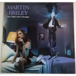 Martin Briley ‎– албум One Night With A Stranger