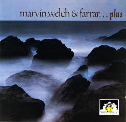 Marvin, Welch & Farrar – албум Marvin, Welch & Farrar...Plus (CD)
