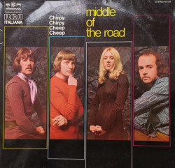 Middle Of The Road – албум Chirpy Chirpy Cheep Cheep