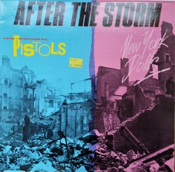 New York Dolls & The Original Pistols ‎– албум After The Storm