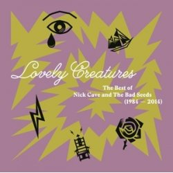 Nick Cave & Bad Seeds - албум Lovely Creatures - The Best of Nick Cave and the Bad Seeds (1984-2014)