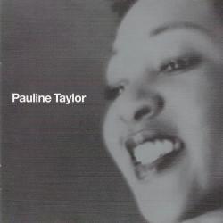 Pauline Taylor  – албум Pauline Taylor (CD)