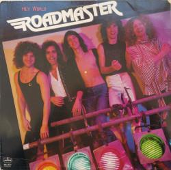 Roadmaster – албум Hey World