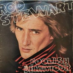 Rod Stewart ‎– албум Foolish Behaviour