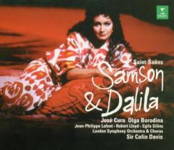 Sir Colin Davis, Saint-Saëns, José Cura, Olga Borodina – албум Saint-Saëns - Samson & Dalila (CD)