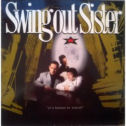 Swing Out Sister ‎– албум It's Better To Travel