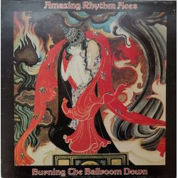 The Amazing Rhythm Aces ‎– албум Burning The Ballroom Down