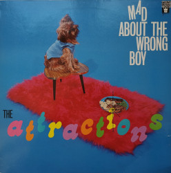 The Attractions – албум Mad About The Wrong Boy