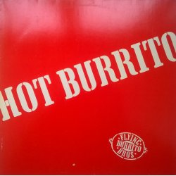 The Flying Burrito Brothers ‎– албум Hot Burrito