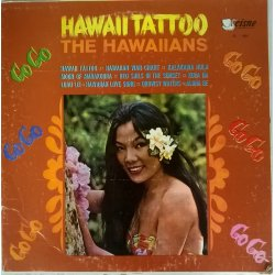The Hawaiians ‎– албум Hawaii Tattoo