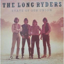 The Long Ryders ‎– албум State Of Our Union