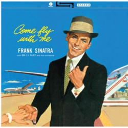 """Frank Sinatra With Billy May And His Orchestra – албум """"Come Fly With Me"""
