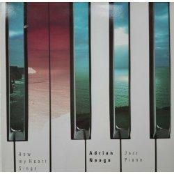 Adrian Neagu – албум How My Heart Sings